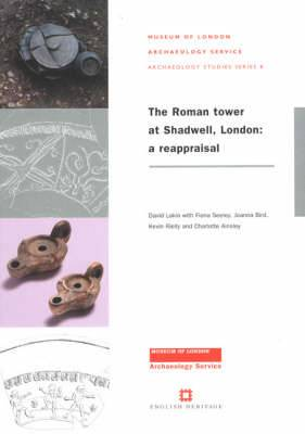 The Roman Tower at Shadwell: A Reappraisal