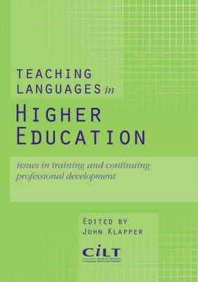 Teaching Languages in Higher Education: Issues in Training and Continuing Professional Development