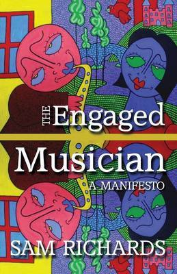 The Engaged Musician: A Manifesto