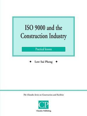 ISO 9000 and the Construction Industry