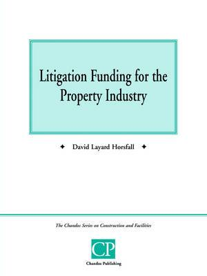 Litigation Funding for the Property Industry