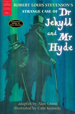 The Strange Case of Dr Jekyll and Mr Hyde: A Graphic Novel in Full Colour