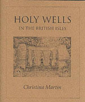 Holy Wells of the British Isles