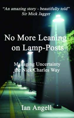 No More Leaning on Lamp-posts: Managing Uncertainty the Nick Charles Way