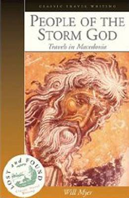 People of the Storm God: Travels in Macedonia