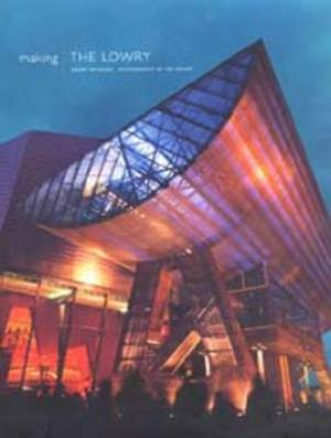 Making the Lowry