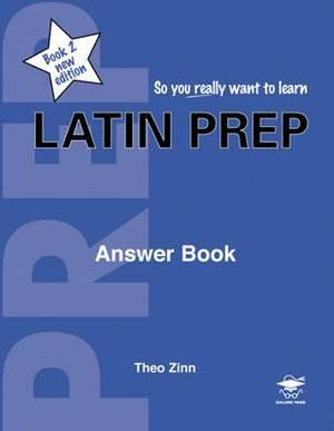 Latin Prep: Book 2: Answer Book
