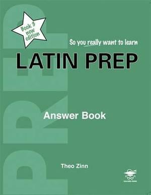 Latin Prep: Book 3: Answer Book