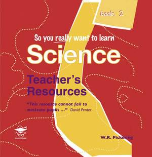 So You Really Want to Learn Science: Book 2: Teacher's Resource