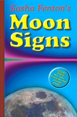 Sasha Fenton's Moon Signs: Discover the Hidden Power of Your Emotions