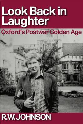 Look Back in Laughter: Oxford's Postwar Golden Age