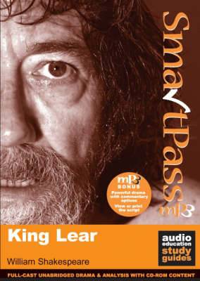 King Lear: SmartPass Audio Education Study Guide