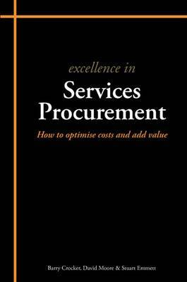 Excellence in Services Procurement: How to How to Optimise Costs and Add Value
