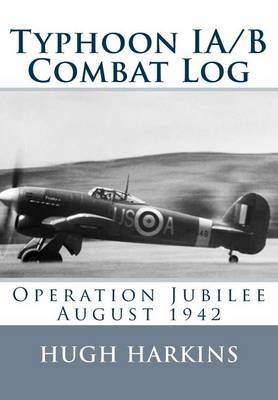 Typhoon Ia/B Combat Log: Operation Jubilee August 1942