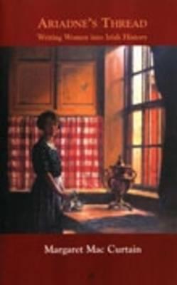 Ariadne's Thread: Writing Women into Irish History