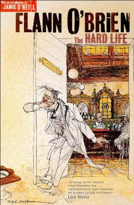 The Hard Life: With an Introduction by Jamie O'Neill