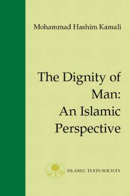 The Dignity of Man: An Islamic Perspective