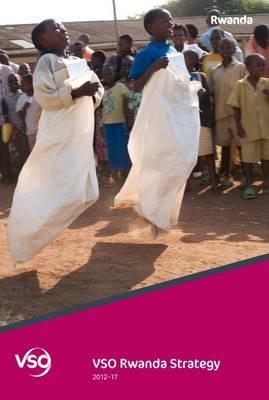 VSO Rwanda Strategy: 2012-17