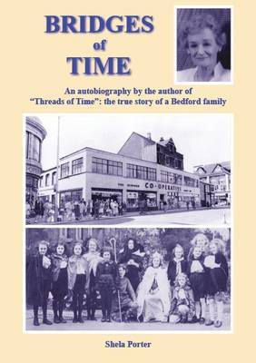 Bridges of Time: The True Story of a Bedford Family