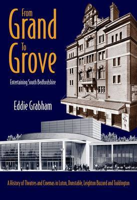 From Grand to Grove: Entertaining South Bedfordshire