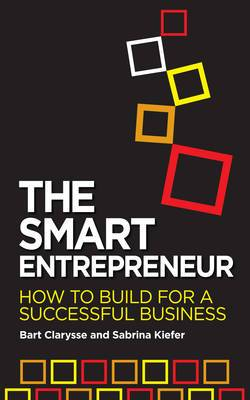 The Smart Entrepreneur: How to Build for Your Business