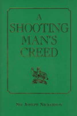 A Shooting Man's Creed