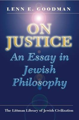On Justice: An Essay in Jewish Philosophy; with a New Introduction