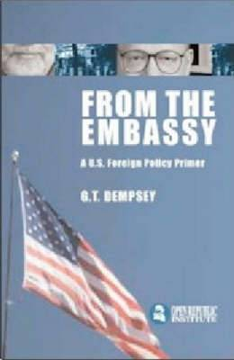 From the Embassy: A U.S. Foreign Policy Primer