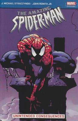 Amazing Spider-Man: Vol. 4: Unintended Consequences