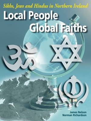 Local People, Global Faiths: Sikhs, Jews and Hindvs in Northern Ireland