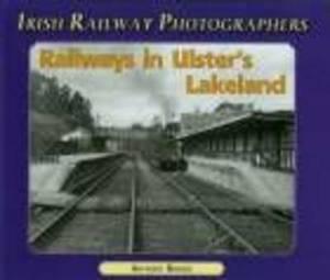 Railways in Ulster's Lakeland
