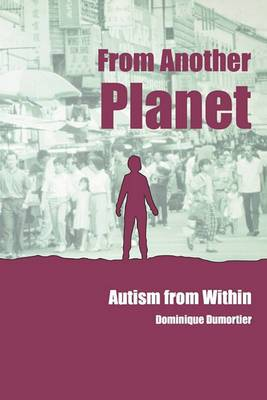 From Another Planet: Autism from Within
