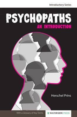 Psychopaths: An Introduction