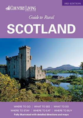 Country Living  Guide to Rural Scotland