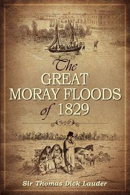 The Great Moray Floods