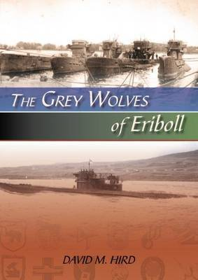 The Grey Wolves of Eriboll