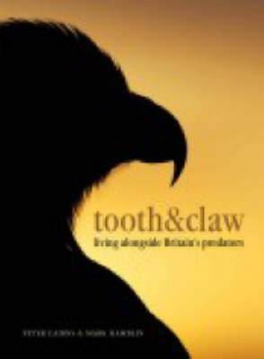 Tooth and Claw: Living Alongside Britain's Predators