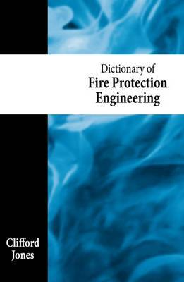 Dictionary of Fire Protection Engineering
