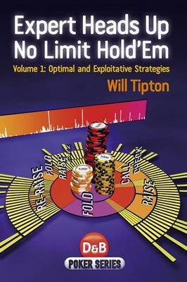 Expert Heads Up No Limit Hold'em: v. 1