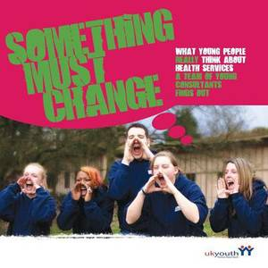 Young Consultants Report: What Young People Really Think of Health Services: a Team of Young Consultants Find Out