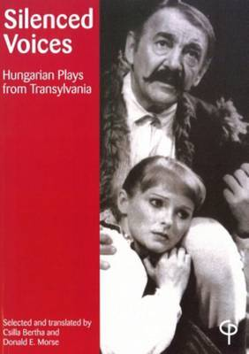 Silenced Voices: Hungarian Plays from Transylvania