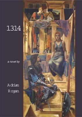 1314: Andreas De Harcla - Northern Warrior