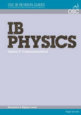 IB Physics - Option F: Communications Standard and Higher Level