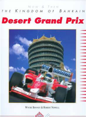 Desert Grand Prix: Now and Then - The Kingdom of Bahrain