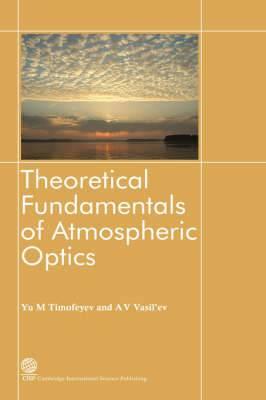 Theoretical Fundamentals of Atmospheric Optics
