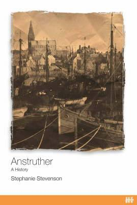 Anstruther: A History