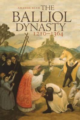 The Balliol Dynasty: 1210-1364