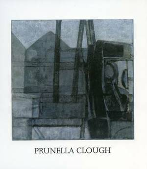 Prunella Clough: 50 Years of Making Art