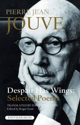 Despair Has Wings: Selected Poems