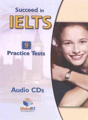 Succeed in Cambridge IELTS - 9 Practice Tests - Audio CDs